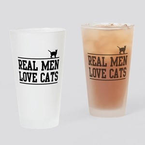 Real men love cats Drinking Glass